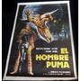 Afiche De Cine Antiguo. El Hombre Puma. Libros Y Curiosidade