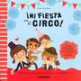 Mi Fiesta En El Circo! - Patricia Geis