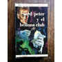 Lord Peter Y El Bellona Club / Dorothy L. Sayers