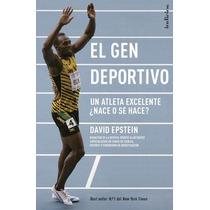 El Gen Deportivo - David Epstein - Ed. Indicios