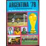 Album Mundial De Futbol 1978 Argentina 78 - Alemania