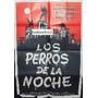 Afiche Los Perros De La Noche - Tom Nardini, Brenda Bazinet