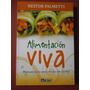 Alimentación Viva Néstor Palmetti Editorial Kier