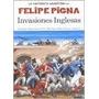 Invasiones Inglesas - Historieta - Bolsillo - Felipe Pigna