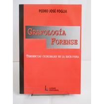 Foglia, Pedro J. - Grafologia Forense Nuevo