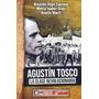 Iñigo Carrera - Agustin Tosco, La Clase Revolucionaria