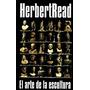 El Arte De La Escultura - Herbert Read - Ed. Asunto Impreso