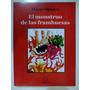 El Monstruo De Las Frambuesas- Mario Méndez - Ed. Amauta