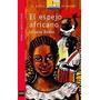 El Espejo Africano Liliana Bodoc Editorial Sm