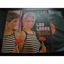 Los Laras Que Pecado Fue Quererte 1980 Vinilo Lp Argentina