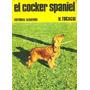 El Cocker Spaniel. H. Tocagni