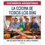 Cocineros Argentinos- La Cocina De Todos Los Días