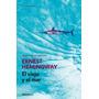 El Viejo Y El Mar - E. Hemingway - Ed. Debolsillo