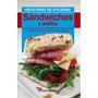 Sandwiches Y Waffles. Recetario Utilísima. Gallach