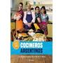 Cocineros Argentinos - De Kapow Sa