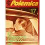 Revista Polemica N 17 El Derrocamiento De Ongania La Plata