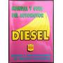 Manual Y Guia Del Automotor Diesel 1997 Ed Negri