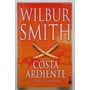 Costa Ardiente - Wilbur Smith- Booket- Usado Impecable