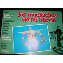 Poster Original Filme Los Muchachos De Mi Barrio