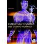 Libro Estructura Y Función Del Cuerpo Humano Schünke Faller