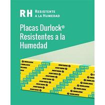 Placas Durlock 12,5 - Resistentes A La Humedad