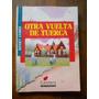 Otra Vuelta De Tuerca. Henry James. Editorial Cantaro.