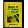 Tratado De Oftalmología Veterinaria Ignacio A. Sciveres A0