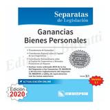 Ley Ganancias - Bienes Personales Ultima Ed. 3.1 - Año 2020