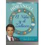 El Niño Y E Zodíaco De Horangel
