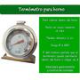 Termometro Cocina Analogico Para Horno A 300º Acero Inoxidab