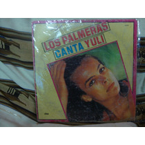 Long Play Disco Vinilo Los Palmeras Canta Yuli