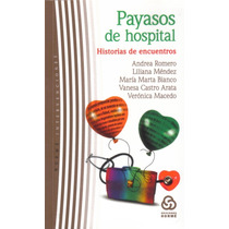 Payasos De Hospital (combo De Los 2 Libros)
