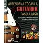 Libro Aprender A Tocar La Guitarra Paso A Paso Nuevo Sm