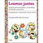 Leamos Juntos - Alumno - Borzone/ Marder/ Sanchez - Paidos