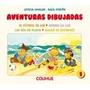 Aventuras Dibujadas 1 - Uhalde/ Fortin - Colihue