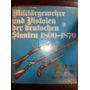 Armas De Fuego Antiguas De Alemania Hans-dieter G0tz Germany
