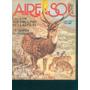 Aire Y Sol Camping Pesca Caza Armas Turismo N° 133 1983