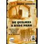 De Quilmes A Hyde Park // Felipe Arocena. Hudson