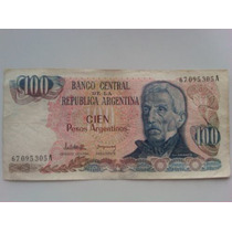 Billete De Cien Pesos Argentinos