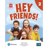 Hey Friends 2 - Pupil´s Book And Workbook -  Pearson