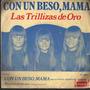 Trillizas De Oro-con Un Beso Mama-simple Vinilo Argentino