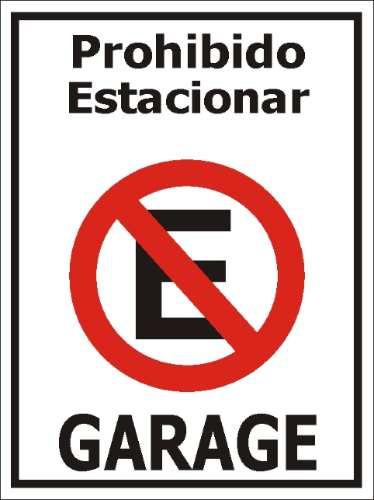 Cartel prohibido estacionar letreros se aletica for Stima del costo del garage gratuita