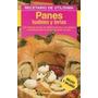 Libro Panes Budines Y Tortas Utilisima Panes Dulces Salados