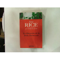 Libro Anne Rice,liberacion Durmiente Sexo Tomo3 En La Plata