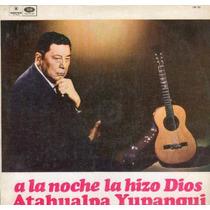 Atahualpa Yupanqui-a La Noche La Hizo Dios-lp Vinilo