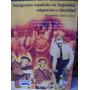 Inmigrantes Españoles En Argentina Hugo Jose Rodino