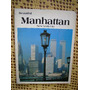 Beautiful Manhattan - New York City - En Ingles