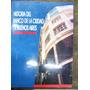Historia Del Banco De La Ciudad De Buenos Aires * Bcba *