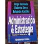 Administracion Estrategia- Hermida Jorge Serra Kastika