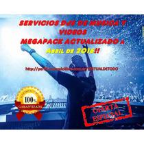 Servicio Dj Mega Pack Musica - Videos, Abril 2016